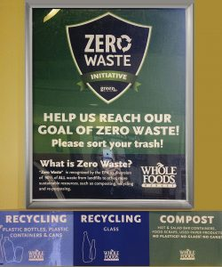 Whole Foods Market sign: Zero Waste