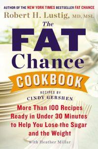 Robert Lustig: Fat Chance Cookbook